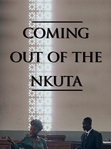 Coming Out of the Nkuta