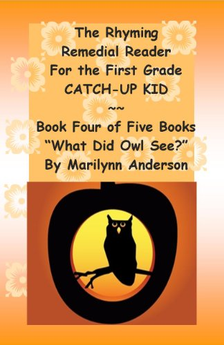 Halloween Vocabulary Words Esl (THE RHYMING REMEDIAL READER For THE FIRST GRADE CATCH-UP KID ~~ Book Four of Five Books ~~
