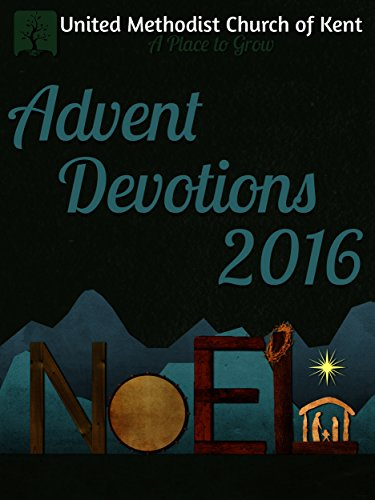 Advent devotional book 2016 united methodist church of kent advent advent devotional book 2016 united methodist church of kent advent devotionals kindle edition by david palmer religion spirituality kindle ebooks fandeluxe Gallery