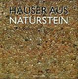 Häuser aus Naturstein