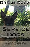 img - for Service Dogs: Information Every Handler Should Know book / textbook / text book