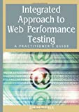Integrated Approach to Web Performance Testing, B. M. Subraya, 1591407850