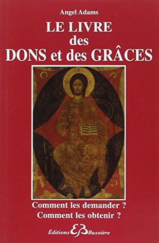 Le livre des dons et des graces (French Edition)