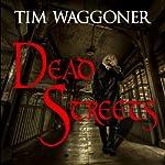 Dead Streets: Matt Richter, Book 2 | Tim Waggoner