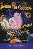 Return the Goddess the Lemurians Shall Come, Susan Isabelle, 1425956610