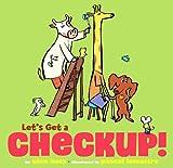Let's Get a Checkup!, Alan Katz, 1416989927