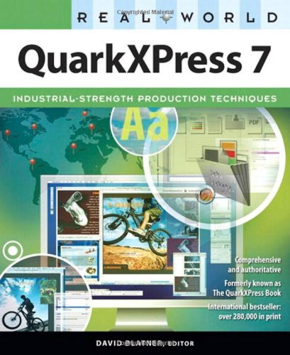 Real World QuarkXPress 7