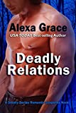 Deadly Relations: Book Three of the Deadly Series