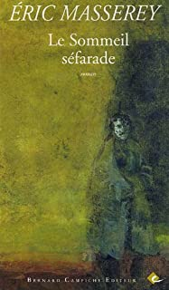 Le sommeil séfarade : roman, Masserey, Eric