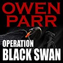 Operation Black Swan: John Powers Novels Volume 1 Audiobook by Mr. Owen Parr Narrated by Jack Nolan