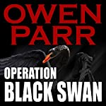 Operation Black Swan: John Powers Novels Volume 1 | Mr. Owen Parr