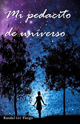 Mi pedacito de universo (Spanish Edition) - Kindle edition ...