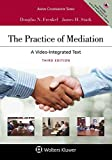img - for The Practice of Mediation: A Video-integrated Text (Aspen Coursebook) book / textbook / text book