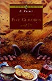 Five Children and It, E. Nesbit, 0140367357