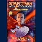 Star Trek, New Frontier: Excalibur: Restoration | Peter David