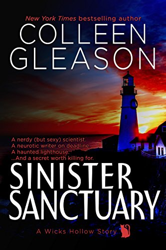 Sinister Sanctuary: A Ghost Story Romance & Mystery (Wicks Hollow Book 4) by [Gleason, Colleen]
