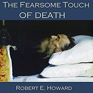 The Fearsome Touch of Death Audiobook