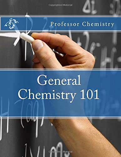 General Chemistry 101: 607 Pages of Notes Covering All High School and College General Chemistry PDF