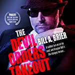The Devil Orders Takeout | Bill A. Brier