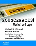 img - for Bouncebacks! Medical and Legal book / textbook / text book