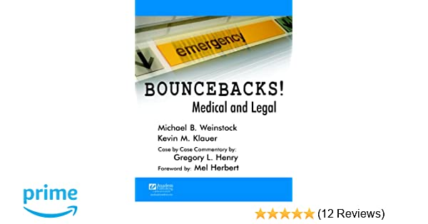 Bouncebacks! Medical and Legal: 9781890018740: Medicine