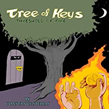 Threshold of Fire: Tree of Keys Audiobook by Constance Stellas Narrated by Mike Fallek