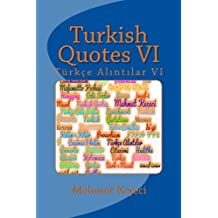 Turkish Quotes: Türkçe Alintilar