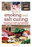 The Joy of Smoking and Salt Curing, Monte Burch, 1616082291