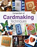img - for Compendium of Cardmaking Techniques by Judy Balchin (2005-03-01) book / textbook / text book