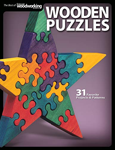 (Wooden Puzzles: 31 Favorite Projects and Patterns (Best of Scroll Saw Woodworking & Crafts Magazine))