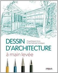 Dessin d'architecture : A main levée par Ernest Redondo Dominguez