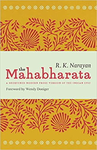 Amazon.com: The Mahabharata: A Shortened Modern Prose Version of the ...
