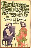 Toulouse-Lautrec, Sylvia L. Horwitz, 0060225939