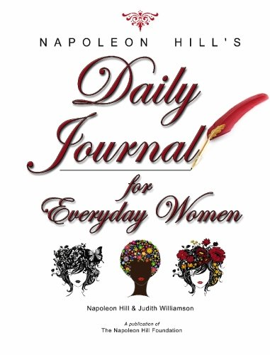 Napoleon hills daily journal for everyday women napoleon hill napoleon hills daily journal for everyday women napoleon hill judith williamson 9780981951126 amazon books fandeluxe Gallery