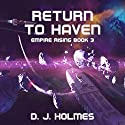 Return to Haven: Empire Rising Hörbuch von D. J. Holmes Gesprochen von: Liam Owen