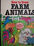 How to Draw Farm Animals, Barbara Soloff Levy, 0893757985