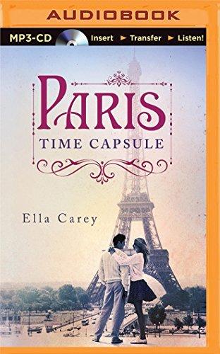 Paris Time Capsule by Ella Carey (2015-05-26)