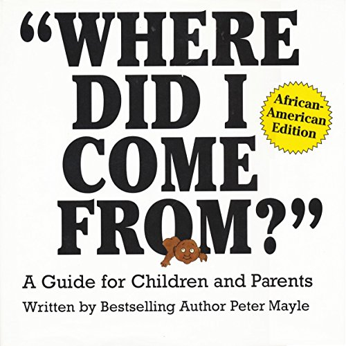 Search : Where Did I Come From?-African American Edition: A Guide for Children and Parents