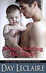 Who's Holding the Baby?: The Salvatore Brothers: Book #1 - Luc