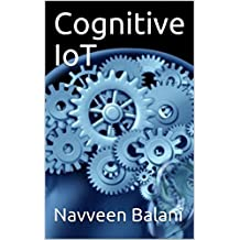Cognitive IoT