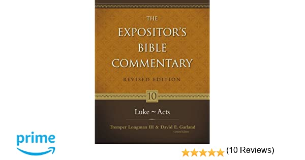 Expositors bible commentary volume 10 luke acts revised expositors bible commentary volume 10 luke acts revised edition expositors bible commentary tremper longman iii david e garland walter l liefeld sciox Image collections