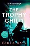 img - for The Trophy Child book / textbook / text book