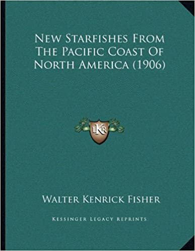 Book New Starfishes from the Pacific Coast of North America (1906)