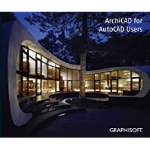 ArchiCAD for AutoCAD Users v15-US