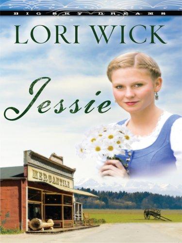 Read Online Jessie (Big Sky Dreams, Book 3) pdf epub