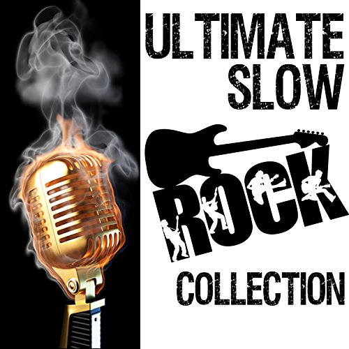 Ultimate Slow Rock Collection ()