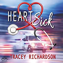Heartsick Audiobook by Tracey Richardson Narrated by C.C. Sinclair