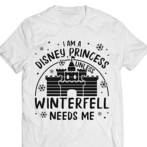 (I-Am-A-Princess Unless Winterfell-Needs-Me Castle Customized Handmade Hoodie/Sweater/Long Sleeve/Tank Top/Premium T-shirt)