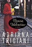 Brava, Valentine, Adriana Trigiani, 0061257079
