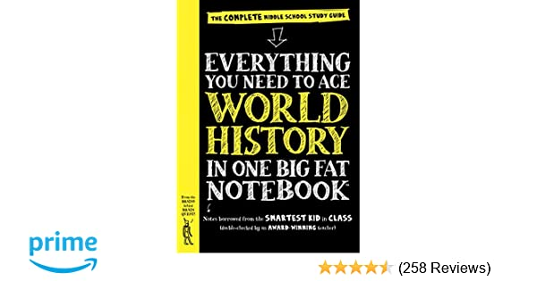 Everything You Need to Ace World History in One Big Fat